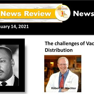 ONR 1-14-21: Watch review of upcoming MLK events and the challenges of vaccine distribution