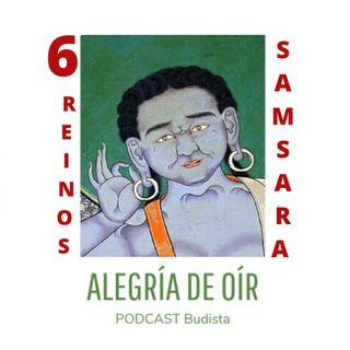 Podcast N°7: Los 6 reinos del samsara