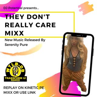 They Don't Really Care MIXX featuring Serenity Pure