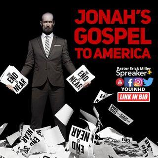 Ep. 185 Jonah's gospel: From Cain's Ark to America