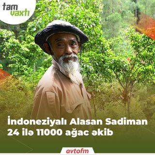 İndoneziyalı Alasan Sadiman 24 ilə 11000 ağac əkib | Tam vaxtı #29