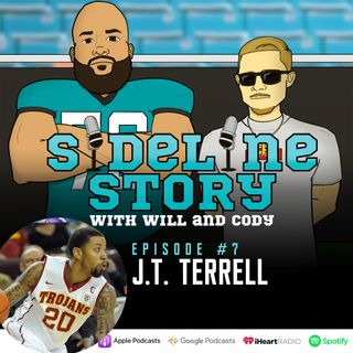 Episode #7 w/ J.T. Terrell