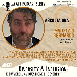 """5. """"Competence is gender neutral"""". Skilling, reskilling e upskilling. Come costruire una società inclusiva?, con Maurizio Bernardo"""