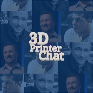 3D Printer Chat Show