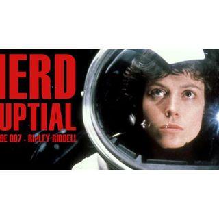 Episode 007 - Ripley Riddell