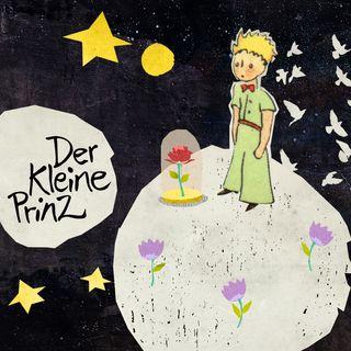 Der kleine Prinz – Poetisches Märchen von Saint-Exupéry