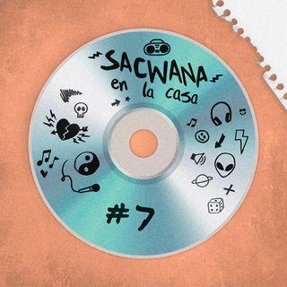 Sacwana En La Casa @ Vol. 7 Especial Daddy Yankee