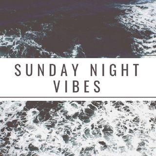 Sunday Night Vibes 9/12/2021