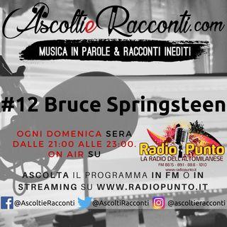 Radio Punto | #12 Bruce Springsteen 3-06-2018