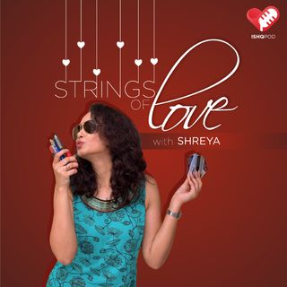 Strings of Love with Shreya