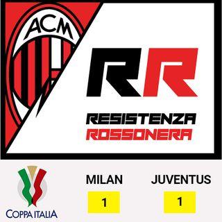 Episodio [15] - Coppa Italia - Milan vs Juventus 1 - 1, 13/02/2020