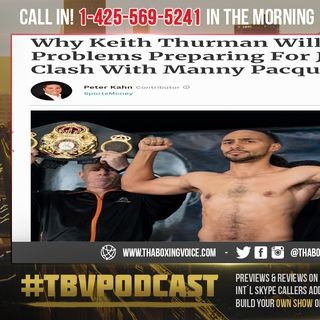 ☎️Manny Pacquaio will Cause Keith Thurman Problems in July?🤔Who Wins😳