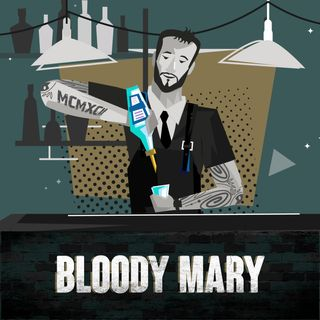 Ep.9 Bloody Mary