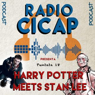Radio CICAP presenta: Harry Potter meets Stan Lee
