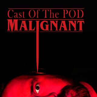 Malignant Cast of The Pod
