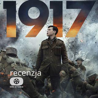 1917 - recenzja Kino w tubce