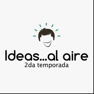Ideas...al aire