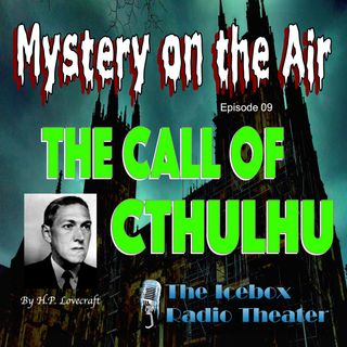 Call of Cthulhu; Mystery on the Air