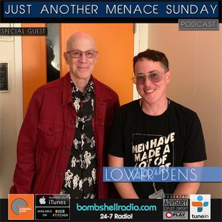 Just Another Menace Sunday #813 w/  LOWER DENS