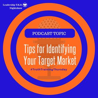 Tips for Identifying Your Target Market | Lakeisha McKnight