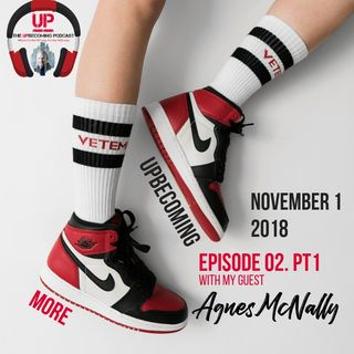 UPbecoming More - Ep 2., Part 1 with Agnes McNally