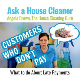 When  Customers Don't Pay - Theft of Services (House Cleaning)