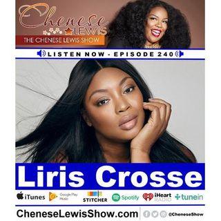 Liris Crosse - Episode #240