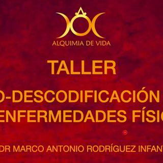 #52. BIODESCODIFICACIÓN DE LAS ENFERMEDADES FÍSICAS CLASE 1