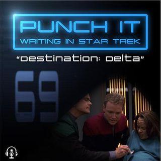Punch It 69 - Destination: Delta