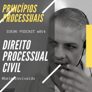 #014 | S3E06 | Direito Processual Civil