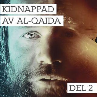 Del 2/2. Kidnappad av al-Qaida