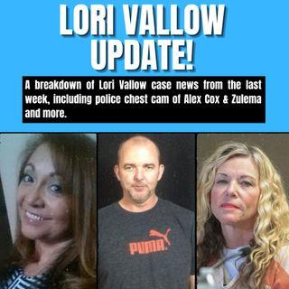 Lori Vallow Case Update: Chest Cams, Alex & Zulema, and a Delayed Trial