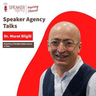 Dr. Murat Bilgili - Speaker Agency Talks