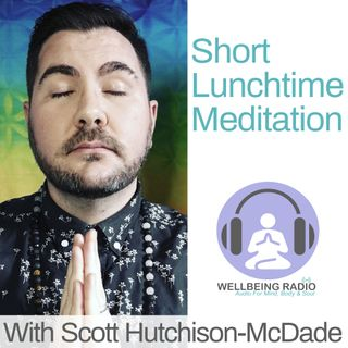 Lunchtime Meditation 24th May