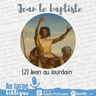 #190 Jean le baptiste (2) Jean au Jourdain