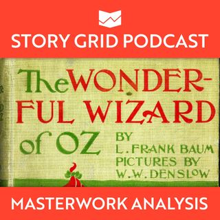 Intro - The Wonderful Wizard of Oz Masterwork Analysis
