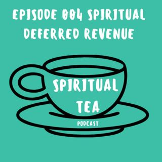 004 Spiritual Deferred Revenue