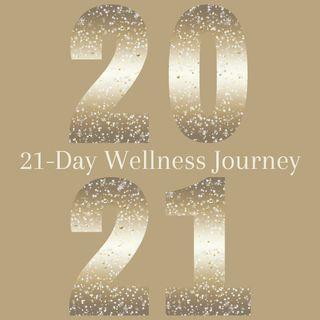 Intro to 21 Day Wellness Journey