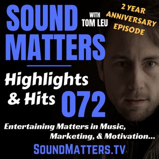 072: Highlights & Hits (2 Year Anniversary Show)