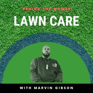 Behind The Mower Podcast