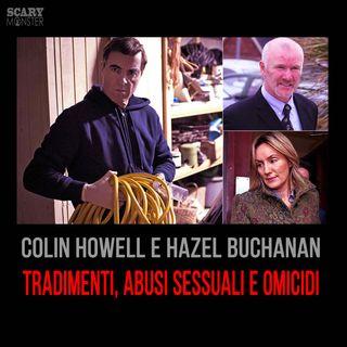 Colin Howell - Abusi, Sesso e Omicidi
