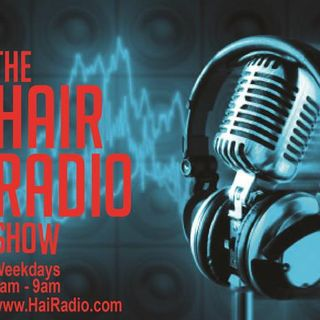 The Hair Radio Morning Show #228  Wednesday, June 1st, 2016