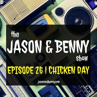 Chicken Day | Episode 26 | 11-4-2019