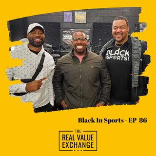 86. EJ & MH with Black in Sports Podcast