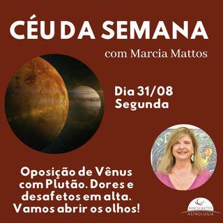 Céu da Semana - Segunda, dia 31/08: ainda estamos sob os efeitos da oposição de Vênus com Plutão