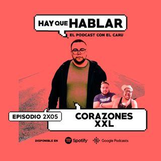 2x05 / Corazones XXL