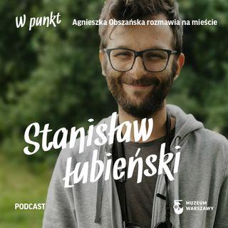 8 - W punkt. Stanisław Łubieński