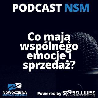 NSM 009: Co mają wspólnego emocje i sprzedaż?