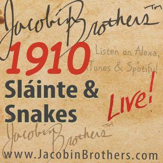 JBL1910 / Sláinte & Snakes