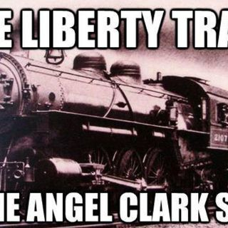 Angel Clark Show W/ The Liberty Trian